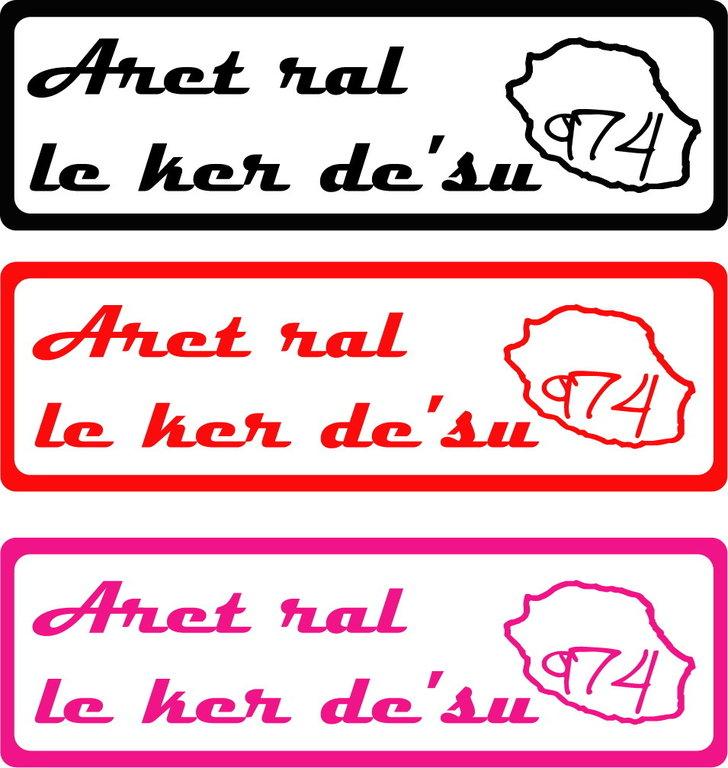 Sticker écriture Aret ral le ker d'sus - Taille S
